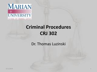 Criminal Procedures CRJ 302