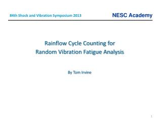 Rainflow Cycle Counting for  Random Vibration Fatigue Analysis By Tom Irvine