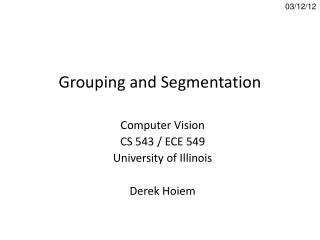 Grouping and Segmentation