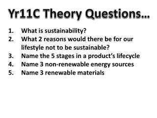 Yr11C Theory Questions…