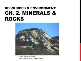 RESOURCEs & Environment Ch. 2. Minerals & rocks