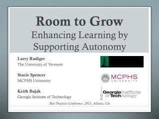 Room to Grow Enhancing Learning by Supporting Autonomy