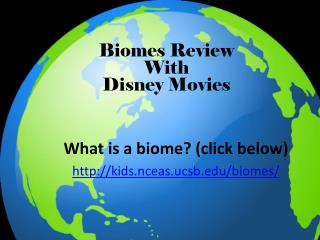 Biomes Review  With  Disney Movies