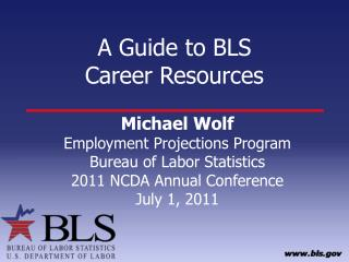 A Guide to BLS  Career Resources