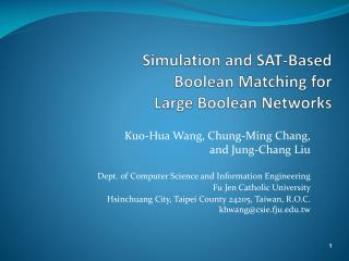 Simulation and SAT-Based  Boolean Matching for  Large Boolean Networks