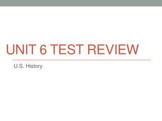 Unit 6 Test Review