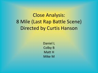 Close Analysis: 8 Mile (Last Rap Battle Scene) Directed by Curtis Hanson