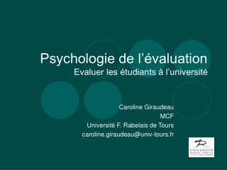 Psychologie de l'évaluation Evaluer les étudiants à l'université