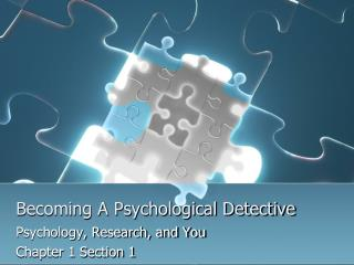 Becoming A Psychological Detective