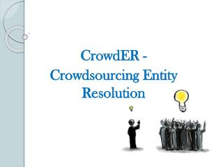 CrowdER - Crowdsourcing Entity Resolution