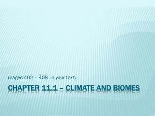 Chapter 11.1 – Climate and Biomes