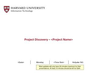Project Discovery  –  <Project Name >