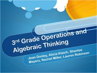 3 rd  Grade Operations and Algebraic Thinking