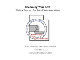 Becoming Your Best Working Together: The Role of State Associations