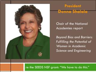 "re the SEEDS NSF grant: ""We have to do this."""