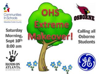 OHS  Extreme  Makeover!
