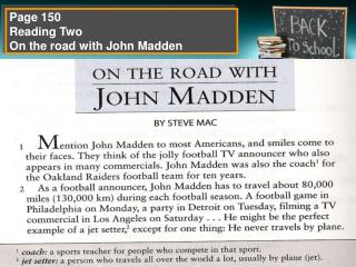 Page 150 Reading Two On the road with John Madden