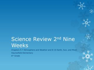 Science  Review 2 nd  Nine Weeks