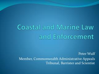 Coastal and Marine Law and Enforcement