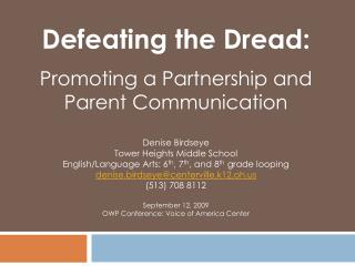 Defeating the Dread: Promoting a Partnership and Parent Communication