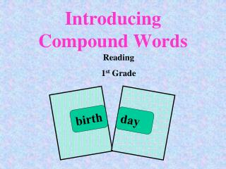 Introducing Compound Words