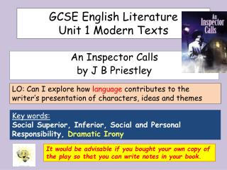 GCSE English Literature  Unit 1 Modern Texts