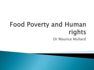 Food Poverty and Human rights