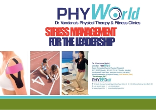 D r . V andana's Physical Therapy & Fitness Clinics STRESS MANAGEMENT