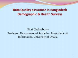 Data Quality assurance in Bangladesh Demographic & Health Surveys