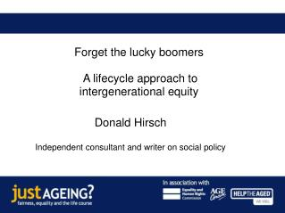 Donald Hirsch Independent consultant and writer on social policy