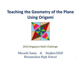 Teaching the Geometry of  the  Plane  Using Origami