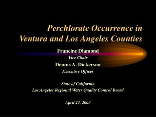 Perchlorate Occurrence in  Ventura and Los Angeles Counties