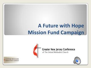 A Future with Hope Mission Fund Campaign