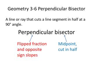Geometry 3-6 Perpendicular Bisector