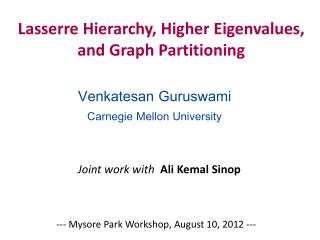 Lasserre  Hierarchy, Higher  Eigenvalues ,  and Graph Partitioning