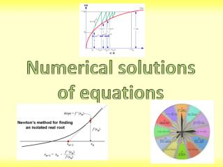 Numerical solutions of equations