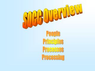 SOCC Overview