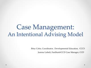 Case Management:  An Intentional Advising Model