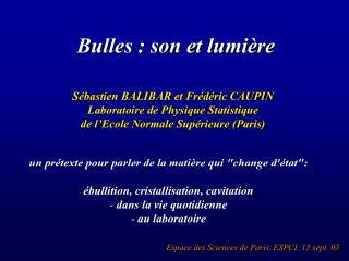 Bulles : son et lumi re