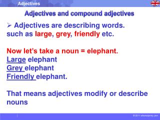Adjectives and compound adjectives