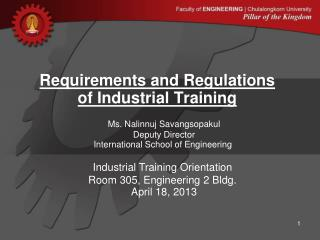 Requirements and Regulations  of Industrial Training