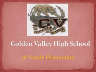 Golden Valley High School