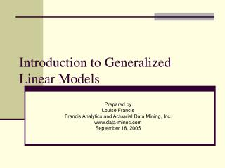 PPT - Introduction to Generalized Linear Models PowerPoint
