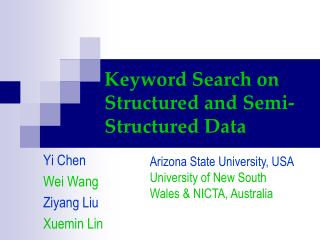 Keyword Search on Structured and Semi-Structured Data
