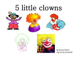 5 little clowns