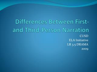 Differences Between First-and Third-Person Narration