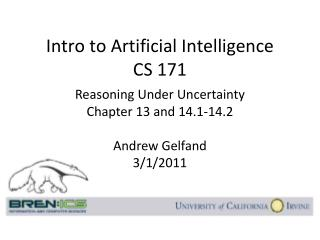 Intro to Artificial Intelligence CS 171
