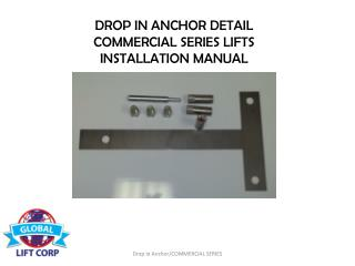 DROP IN ANCHOR DETAIL COMMERCIAL SERIES LIFTS INSTALLATION MANUAL