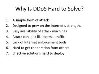 Why Is DDoS Hard to Solve?