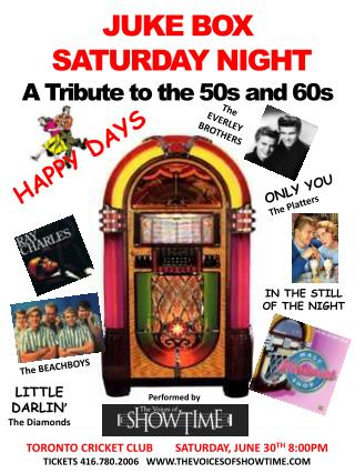 JUKE BOX  SATURDAY NIGHT  A Tribute to the 50s and 60s